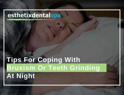 Tips For Coping With Bruxism Or Teeth Grinding At Night